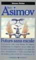 Couverture Futurs sans escale Editions Presses pocket (Science-fiction) 1990