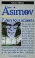 Couverture Futurs tous azimuts Editions Presses pocket (Science-fiction) 1992