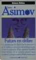Couverture Futurs en délire Editions Presses pocket (Science-fiction) 1990