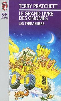 Couverture Le Grand livre des Gnomes, tome 2 : Les terrassiers
