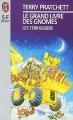 Couverture Le Grand livre des Gnomes, tome 2 : Les terrassiers Editions J'ai Lu (S-F / Fantasy) 1996