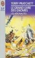 Couverture Le Grand livre des Gnomes, tome 3 : Les aéronautes Editions J'ai Lu (S-F / Fantasy) 1997