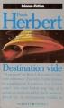 Couverture Programme conscience, tome 1 : Destination : Vide Editions Presses pocket (Science-fiction) 1990