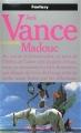 Couverture Le Cycle de Lyonesse, tome 3 : Madouc Editions Presses pocket (Fantasy) 1990
