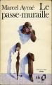 Couverture Le passe-muraille Editions Folio  1972