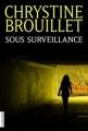 Couverture Sous surveillance Editions La courte échelle 2010