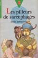 Couverture Les pilleurs de sarcophages Editions Le Livre de Poche (Jeunesse - Junior) 1999
