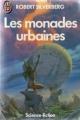 Couverture Les monades urbaines Editions J'ai Lu (Science-fiction) 1986