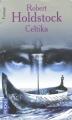 Couverture Le Codex Merlin, tome 1 : Celtika Editions Pocket (Fantasy) 2005