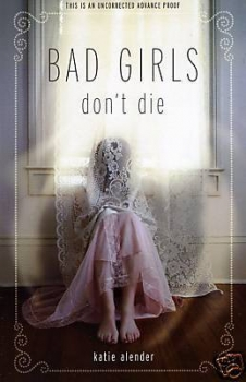 Couverture Bad Girls Don't Die, book 1