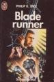 Couverture Robot blues / Les androïdes rêvent-ils de moutons électriques ? / Blade Runner Editions J'ai Lu (Science-fiction) 1992