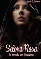 Couverture Les mémoires du dernier cycle, tome 1 : Selena Rosa : La marche vers l'inconnu Editions Autoédité 2011