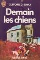 Couverture Demain les chiens Editions J'ai Lu (Science-fiction) 1987