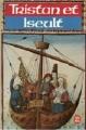 Couverture Tristan et Iseut / Tristan et Iseult / Tristan et Yseult / Tristan et Yseut Editions Le Livre de Poche 1991