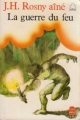 Couverture La guerre du feu Editions Le Livre de Poche (Jeunesse) 1980