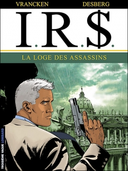 Couverture I.R.$., tome 10 : La loge des assassins