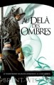 Couverture L'Ange de la nuit, tome 3 : Au-delà des ombres Editions Milady 2011