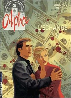 Couverture Alpha, tome 01 : L'échange