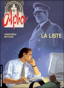 Couverture Alpha, tome 04 : La liste