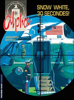 Couverture Alpha, tome 07 : Snow white, 30 secondes !