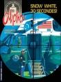 Couverture Alpha, tome 07 : Snow white, 30 secondes ! Editions Le Lombard (Troisième vague) 2003