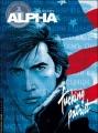 Couverture Alpha, tome 11 : Fucking patriot Editions Le Lombard (Troisième vague) 2009