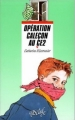 Couverture Opération caleçon au CE2 Editions Rageot (Cascade) 1993