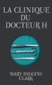 Couverture La Clinique du docteur H. Editions France Loisirs 2011