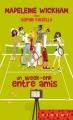 Couverture Un week-end entre amis Editions France Loisirs (Piment) 2011