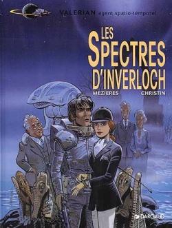 Couverture Valérian, Agent Spatio-temporel, tome 11 : Les Spectres d'Inverloch