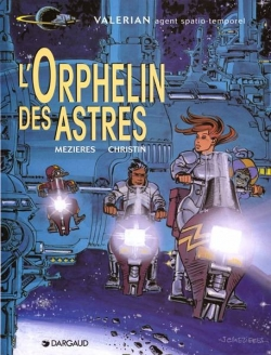 Couverture Valérian, Agent Spatio-temporel, tome 17 : L'Orphelin des astres