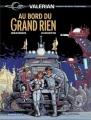 Couverture Valérian, Agent Spatio-temporel, tome 19 : Au bord du Grand Rien Editions Dargaud 2004