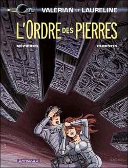 Couverture Valérian, Agent Spatio-temporel, tome 20 : L'Ordre des Pierres