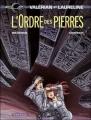 Couverture Valérian, Agent Spatio-temporel, tome 20 : L'Ordre des Pierres Editions Dargaud 2007