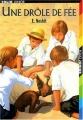 Couverture Cinq enfants et moi / Une Drôle de fée Editions Folio  (Junior) 2004