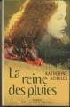 Couverture La reine des pluies Editions France Loisirs (Passionnément) 2003
