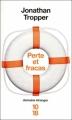 Couverture Perte et fracas Editions 10/18 (Domaine étranger) 2011