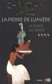 Couverture La Pierre de lumière, tome 4 : La Place de vérité Editions XO 2000