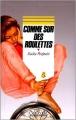 Couverture Comme sur des roulettes Editions Rageot (Cascade) 1992