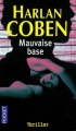 Couverture Myron Bolitar, tome 06 : Mauvaise base Editions Pocket (Thriller) 2009