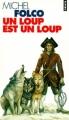 Couverture Un loup est un loup Editions Points 1996