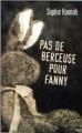 Couverture Pas de berceuse pour Fanny Editions France Loisirs 2009