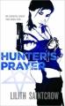 Couverture Jill Kismet, tome 2 : La prière du chasseur Editions Orbit Books 2008