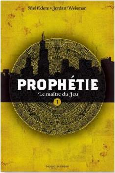 Couverture Prophétie, tome 1 : Le Maître du Jeu