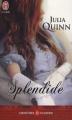 Couverture Splendide Editions J'ai Lu (Pour elle - Aventures & passions) 2011