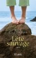 Couverture L'Eté sauvage Editions JC Lattès 2011