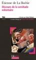 Couverture Discours de la servitude volontaire Editions Folio  (Plus philosophie) 2008