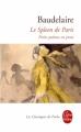 Couverture Le spleen de Paris / Petits poèmes en prose Editions Le Livre de Poche (Les Classiques de Poche) 2003