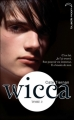 Couverture Wicca, tome 2 Editions Hachette (Black Moon) 2011