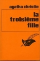 Couverture La troisième fille Editions Librairie des  Champs-Elysées  (Le masque) 1982